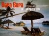 GALA, Bora Bora la laguna perfecta